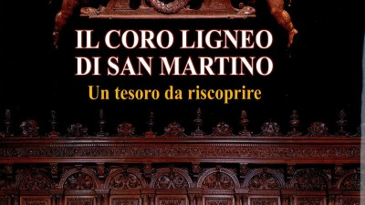 Il coro ligneo di San Martino - Un tesoro da riscoprire