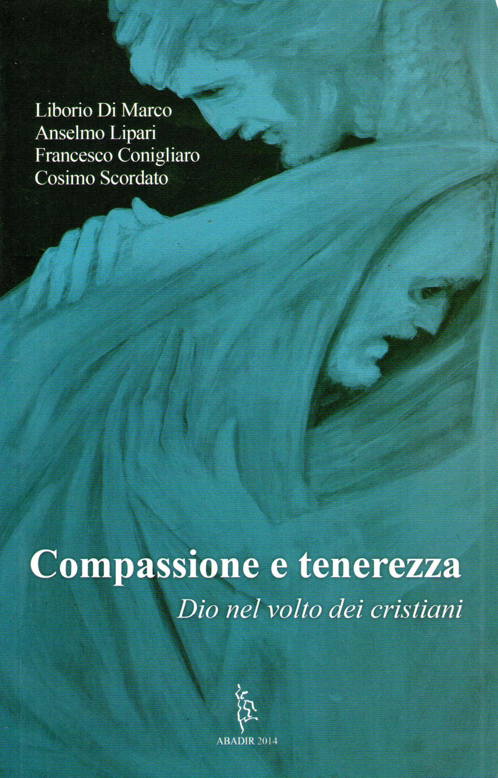 Compassione e tenerezza